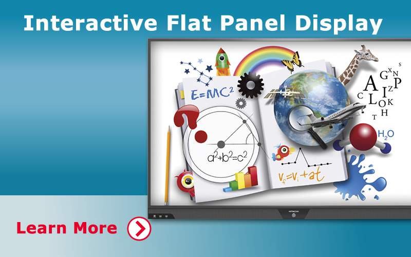Interactive Flat Panel Display. Learn more.